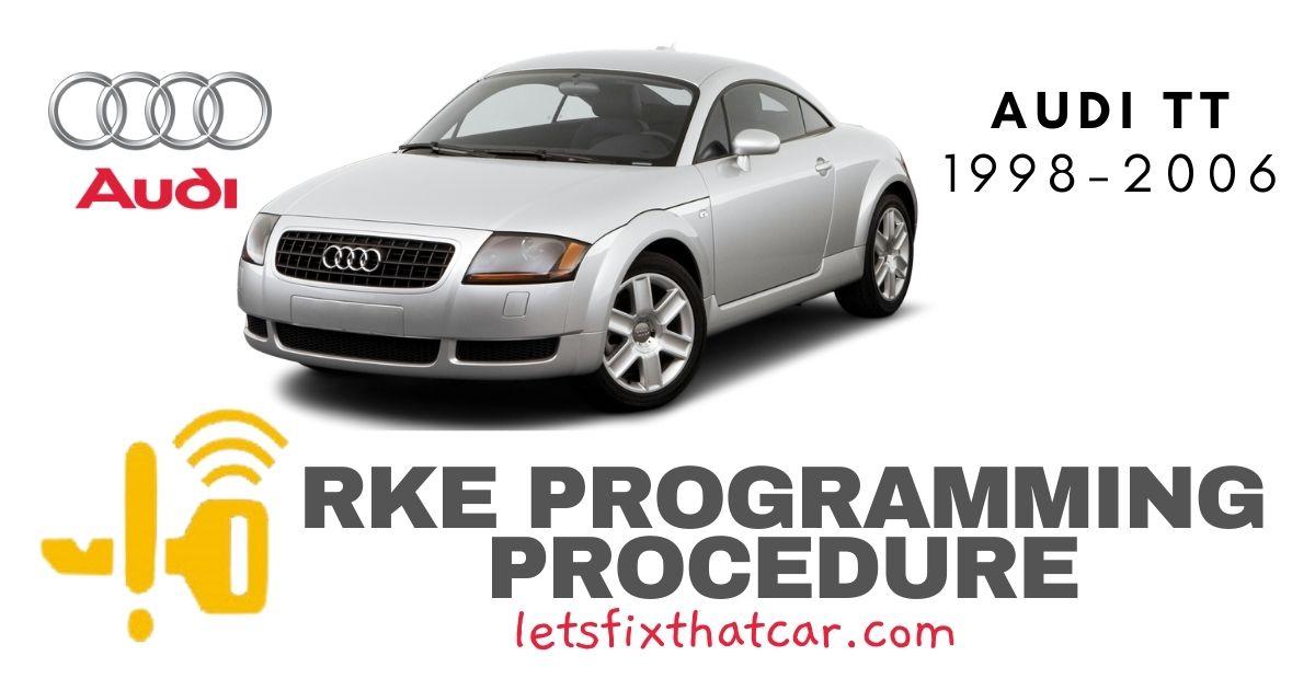 RKE Programming Procedure-Audi TT 1998-2006