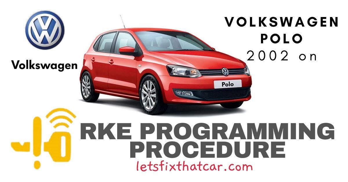 RKE Programming Procedure-Volkswagen Polo 2002 on
