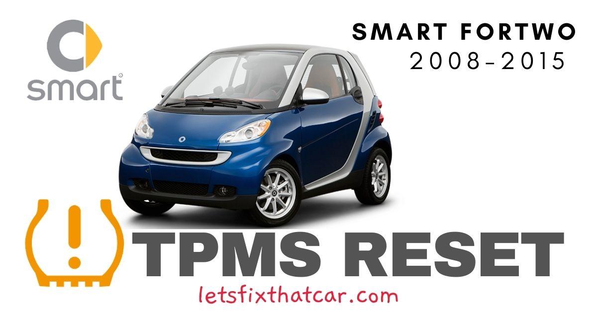 TPMS Reset- Smart Fortwo 2008-2015 Tire Pressure Sensor