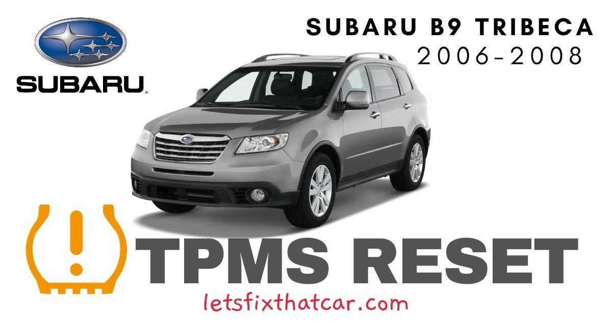 TPMS Reset-Subaru B9 Tribeca 2006-2008 Tire Pressure Sensor