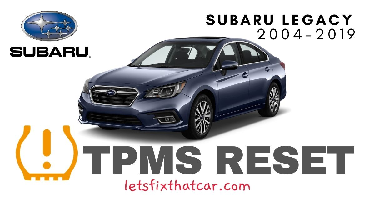TPMS Reset-Subaru Legacy 2004-2019 Tire Pressure Sensor