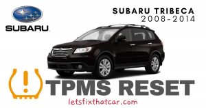 TPMS Reset-Subaru Tribeca 2008-2014 Tire Pressure Sensor