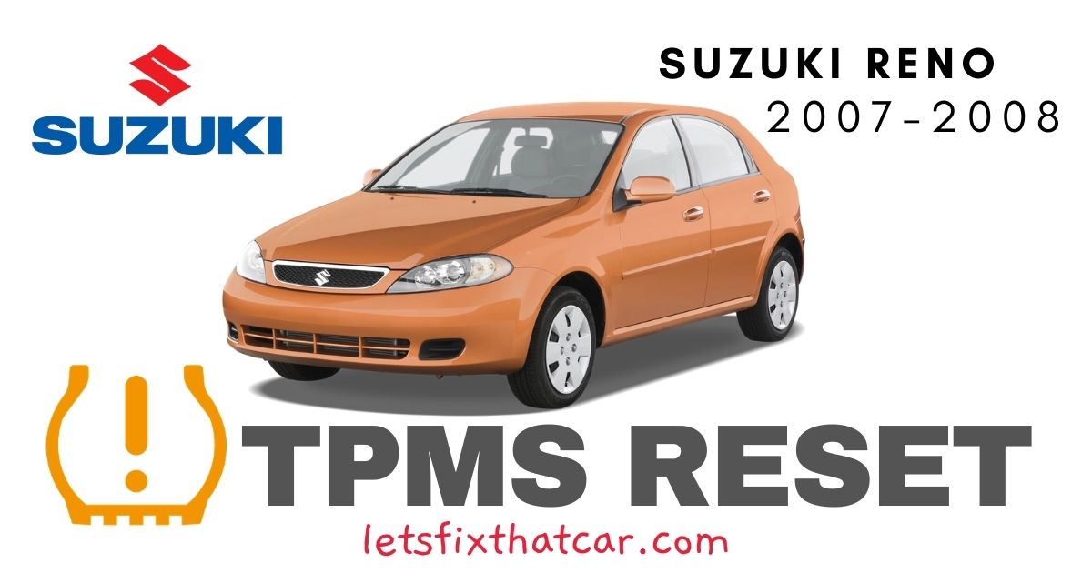 TPMS Reset-Suzuki Reno 2007-2008 Tire Pressure Sensor