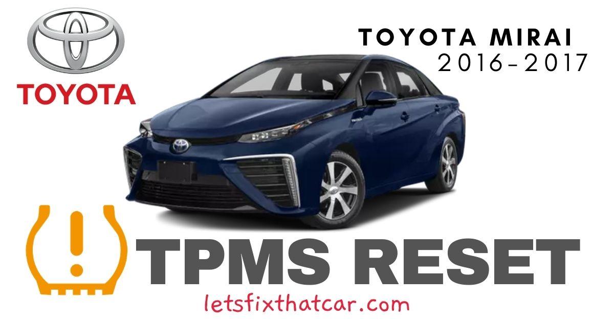 TPMS Reset-Toyota Mirai 2016-2017 Tire Pressure Sensor