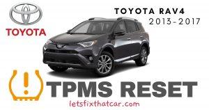 TPMS Reset-Toyota RAV 4 2013-2017 Tire Pressure Sensor