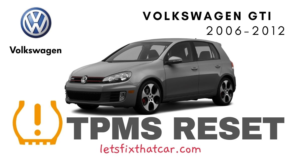 TPMS Reset-Volkswagen GTI 2006-2012 Tire Pressure Sensor