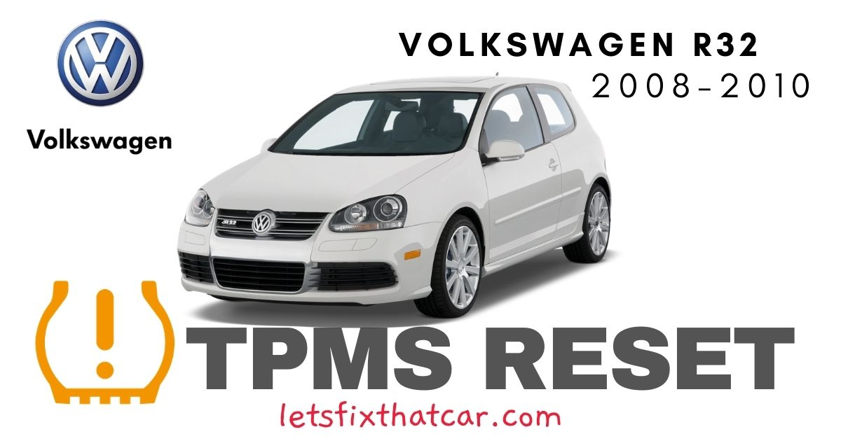 TPMS Reset-Volkswagen R32 2008-2010 Tire Pressure Sensor