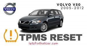 TPMS Reset-Volvo V50 2005-2012 Tire Pressure Sensor