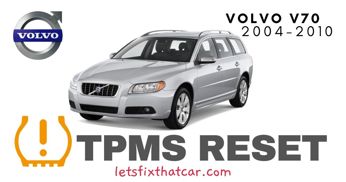 TPMS Reset-Volvo V70 2004-2010 Tire Pressure Sensor