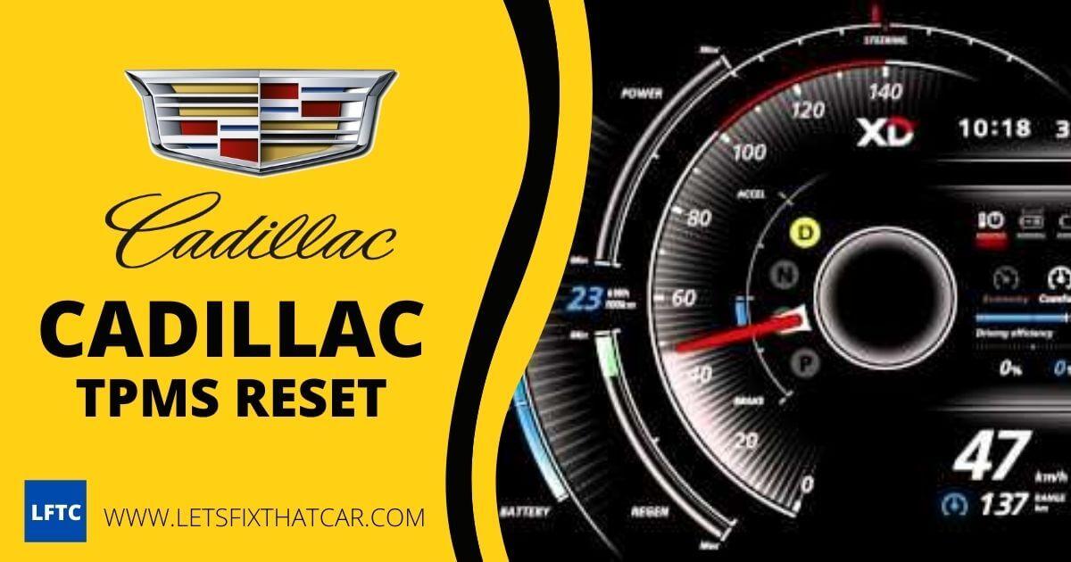Cadillac TPMS Reset