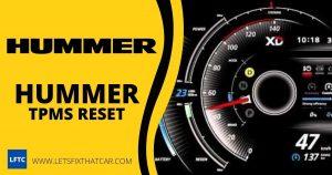 Hummer TPMS Reset