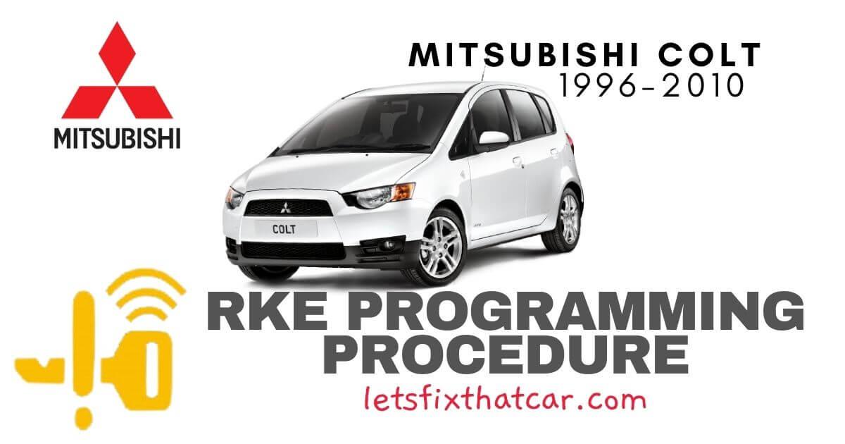 KeyFob RKE Programming Procedure-Mitsubishi Colt 1996-2010