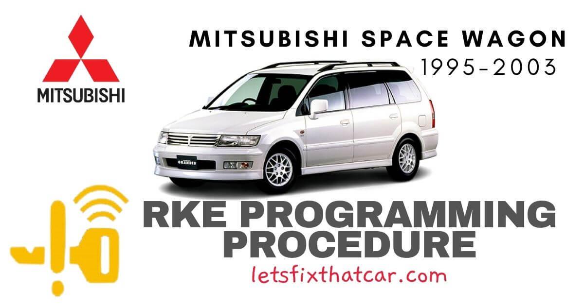 KeyFob RKE Programming Procedure-Mitsubishi Space Wagon 1995-2003