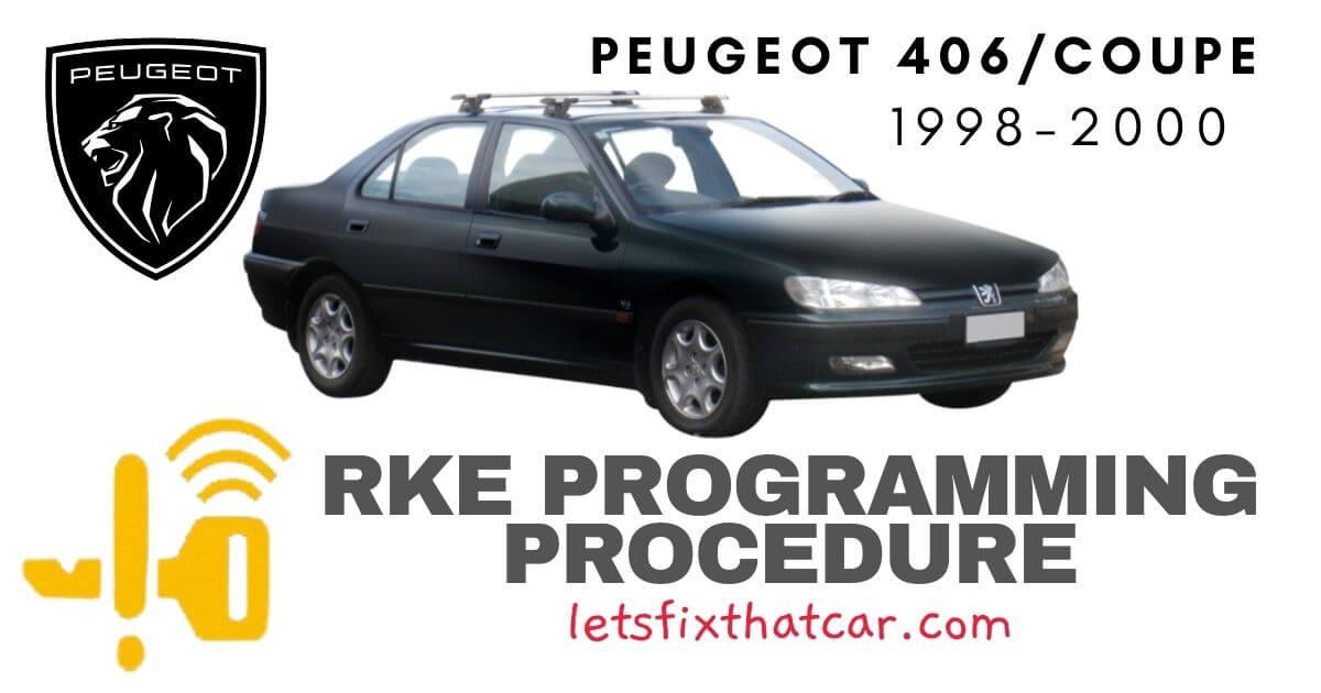 KeyFob RKE Programming Procedure-Peugeot 406-Coupe 1998-2000
