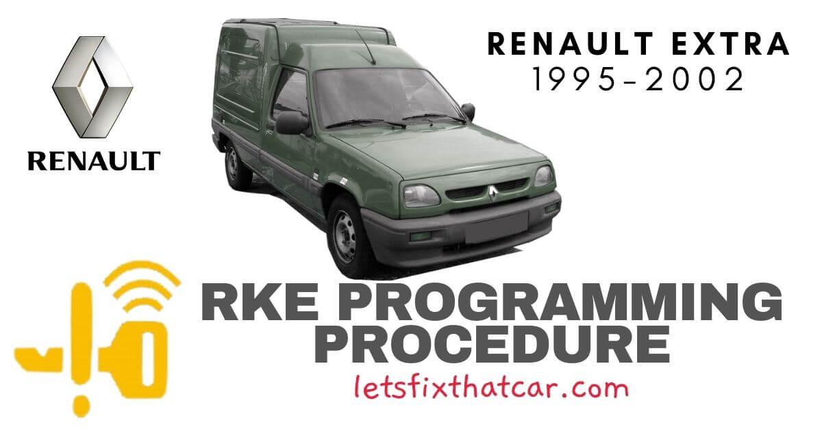 KeyFob RKE Programming Procedure-Renault Extra 1995-2002