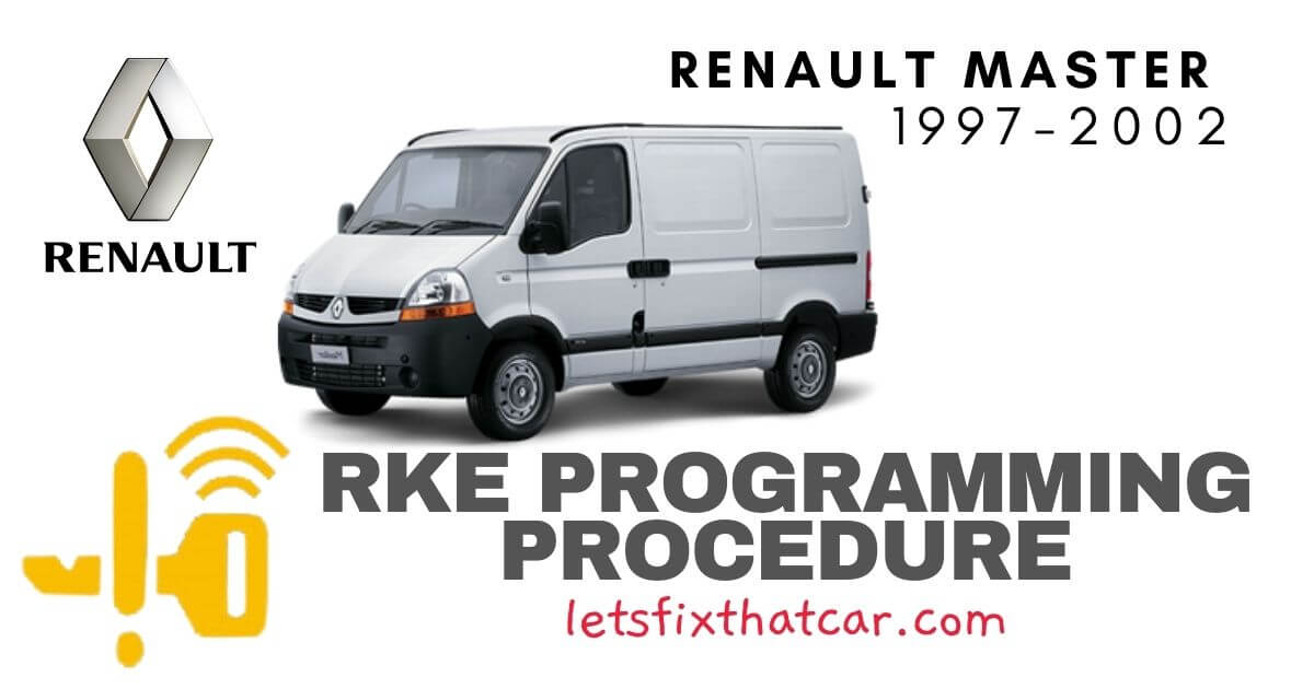 KeyFob RKE Programming Procedure-Renault Master 1997-2002