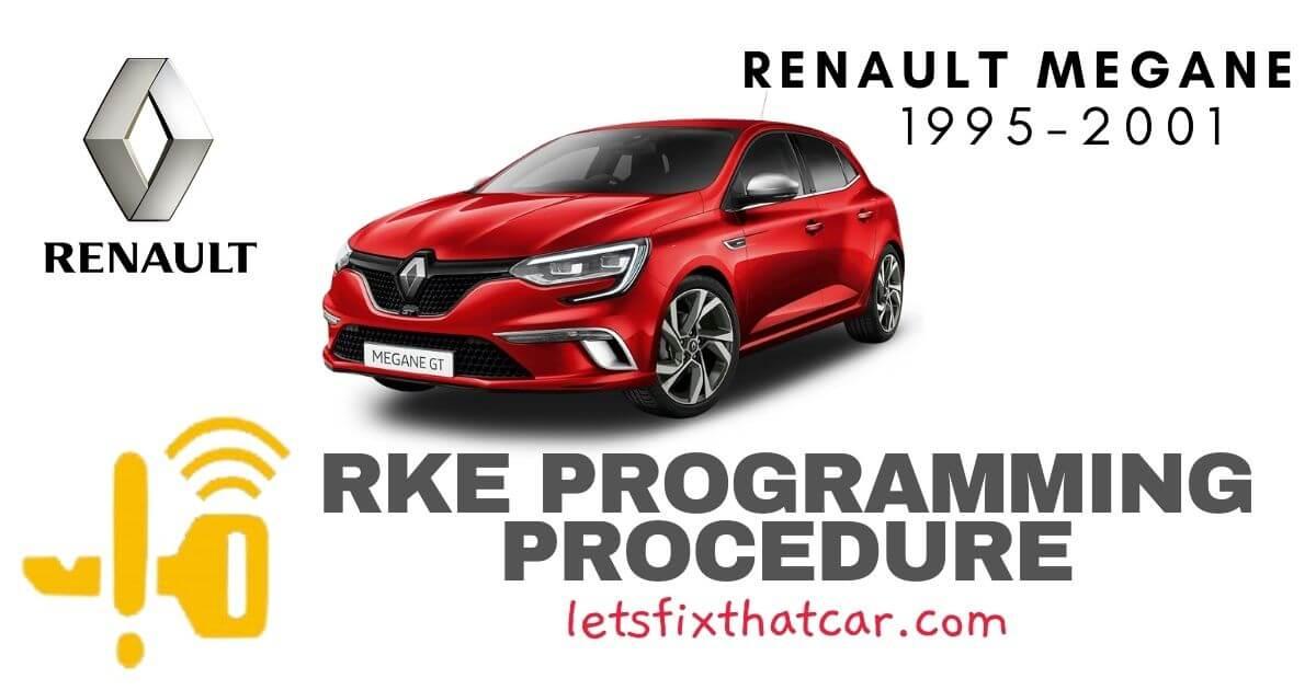 KeyFob RKE Programming Procedure-Renault Megane 1995-2001