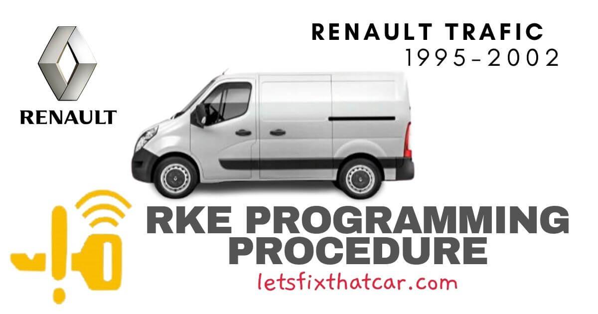 KeyFob RKE Programming Procedure-Renault Trafic 1995-2002