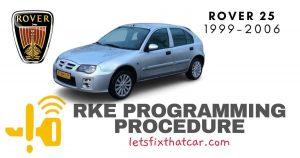 KeyFob RKE Programming Procedure-Rover 25 Series 1999-2006