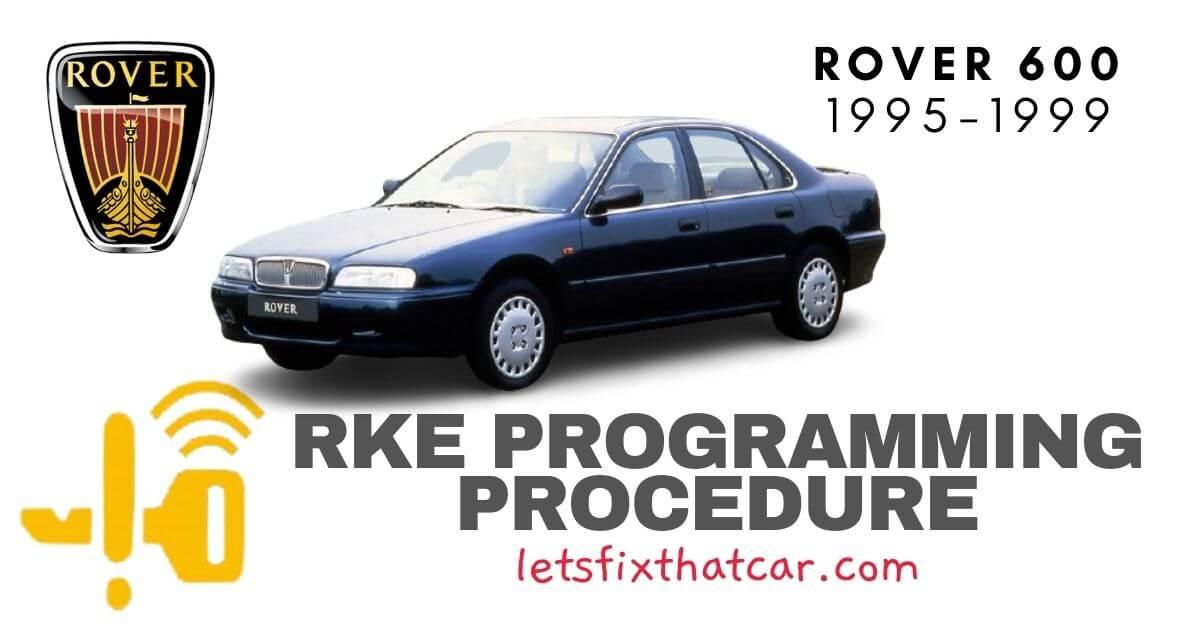 KeyFob RKE Programming Procedure-Rover 600 Series 1995-1999