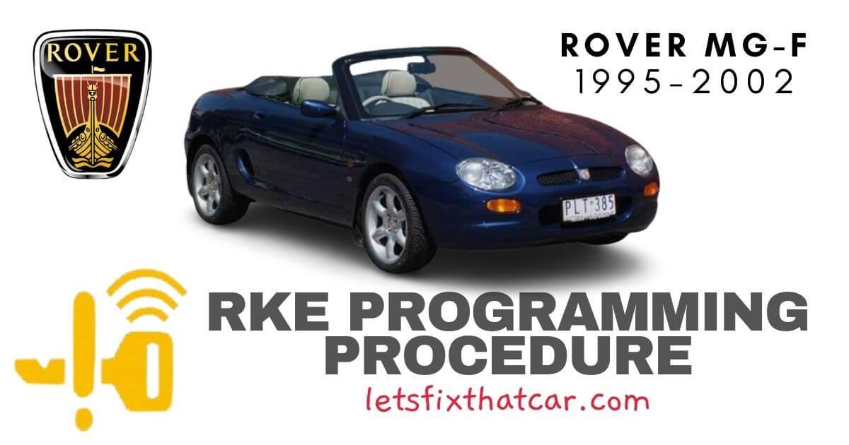 KeyFob RKE Programming Procedure: Rover MG-F 1995-2002