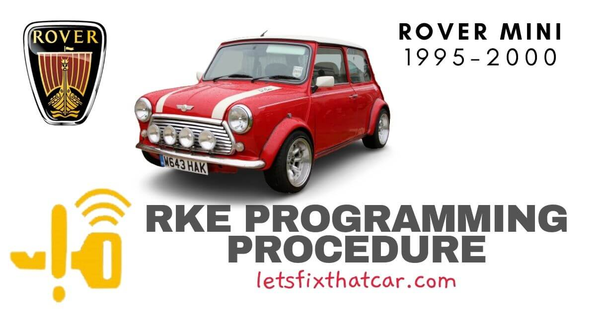 KeyFob RKE Programming Procedure-Rover MINI 1995-2000