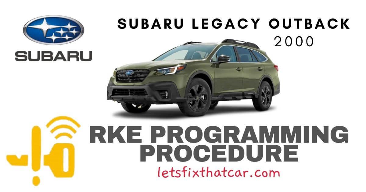 KeyFob RKE Programming Procedure-Subaru Legacy Outback 2000