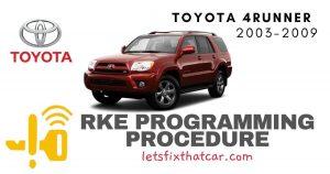 KeyFob RKE Programming Procedure: Toyota 4Runner 2003-2009
