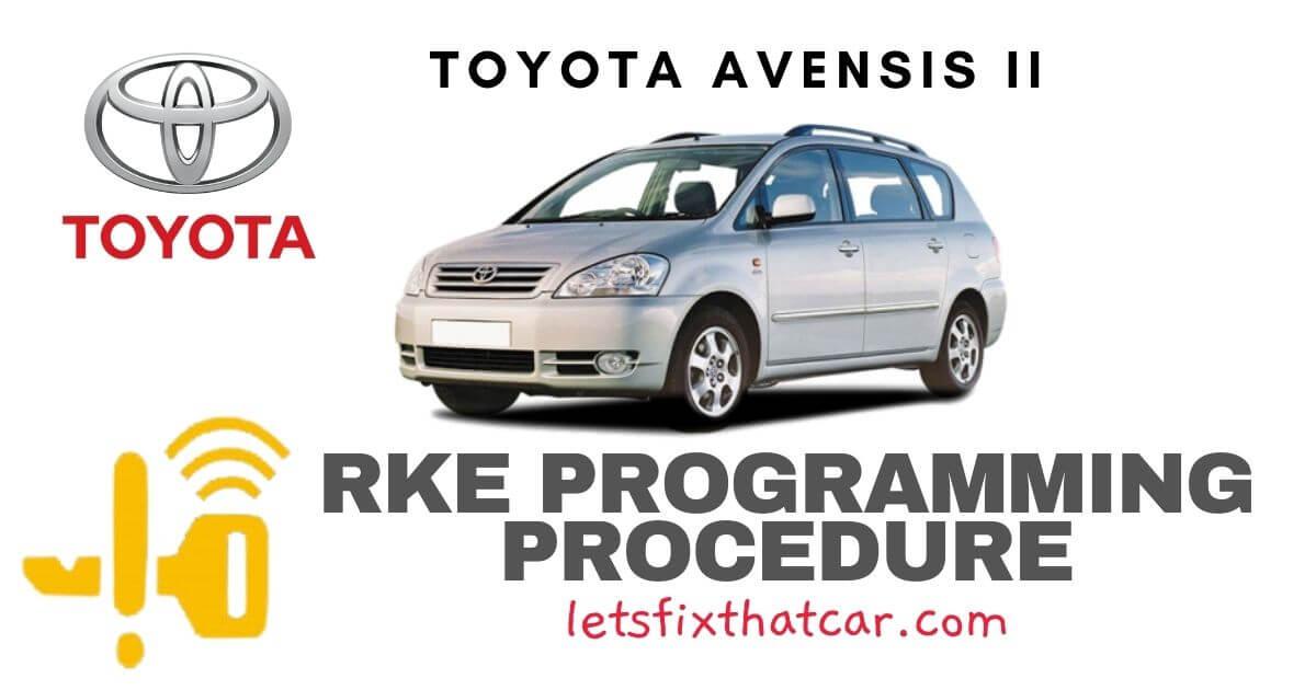 KeyFob RKE Programming Procedure- Toyota Avensis II