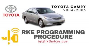 KeyFob RKE Programming Procedure-Toyota Camry 2004-2006