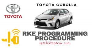 KeyFob RKE Programming Procedure-Toyota Corolla