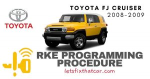 KeyFob RKE Programming Procedure-Toyota FJ Cruiser 2008-2009