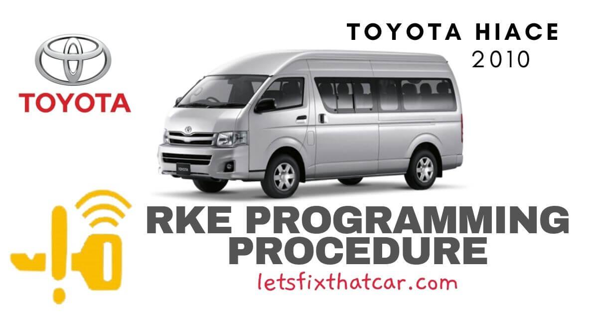 KeyFob RKE Programming Procedure-Toyota HiAce 2010