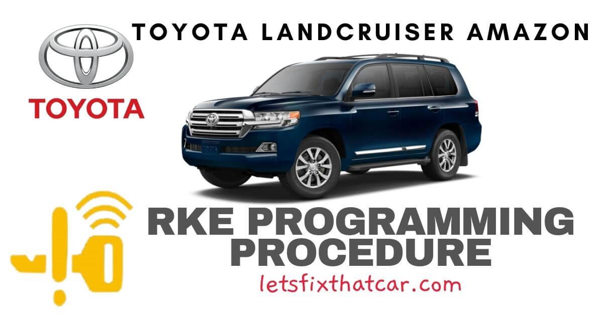 KeyFob RKE Programming Procedure-Toyota Landcruiser Amazon