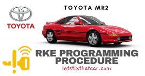 KeyFob RKE Programming Procedure-Toyota MR2