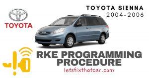 KeyFob RKE Programming Procedure-Toyota Sienna 2004-2010