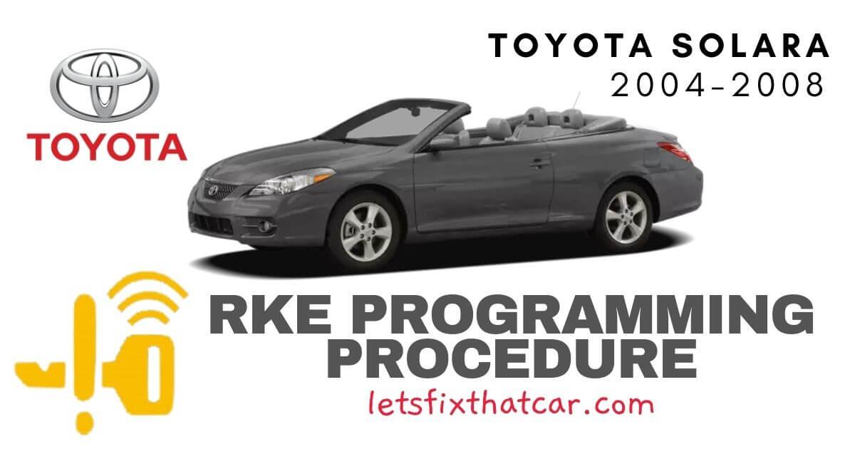 KeyFob RKE Programming Procedure-Toyota Solara 2004-2008