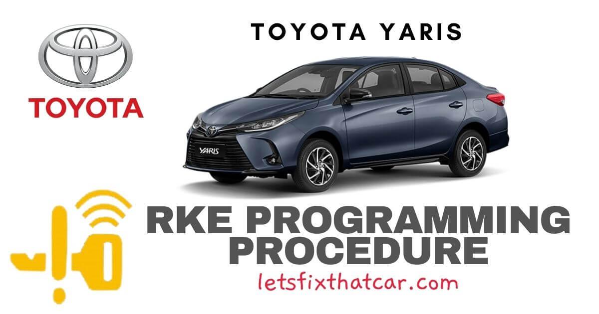 KeyFob RKE Programming Procedure-Toyota Yaris