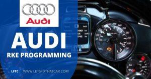 Audi RKE Programming