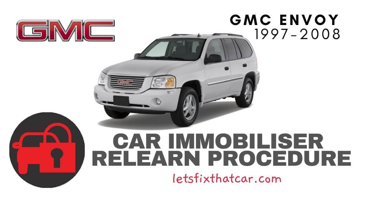 GMC Envoy 1997-2008 Vehicle Theft Deterrent Relearn Procedures
