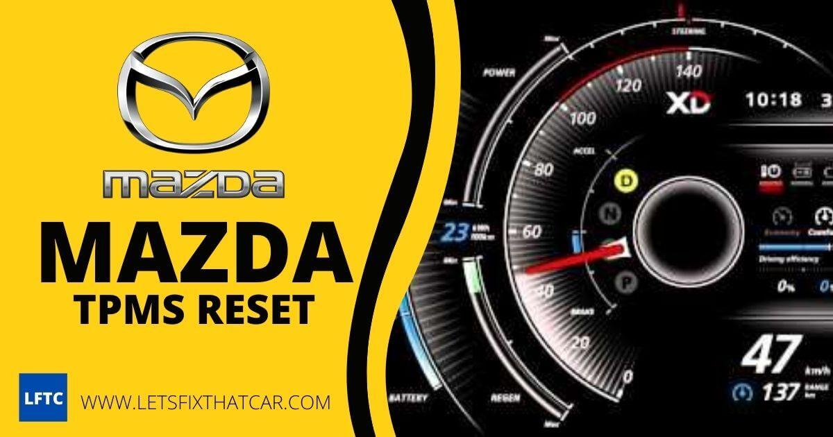 Mazda TPMS Reset