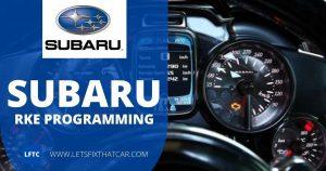 Subaru RKE Programming