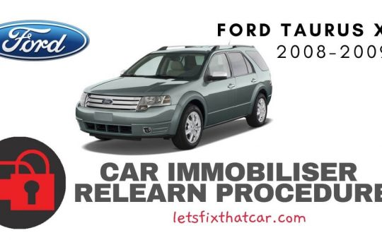 Key Programming Ford Taurus X 2008-2009