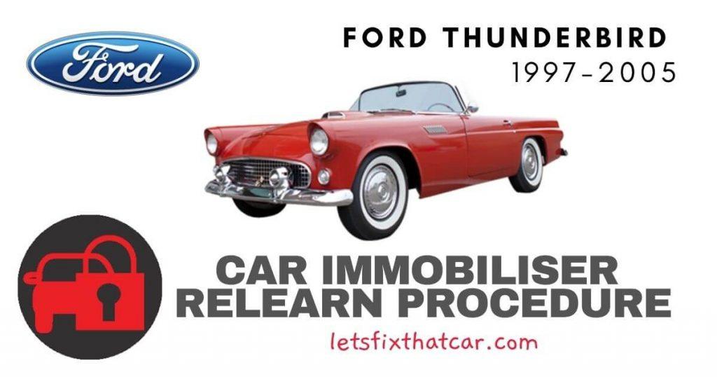 Key Programming Ford Thunderbird 1997-2005