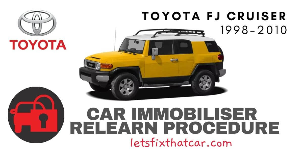 Key Programming Toyota FJ Cruiser 1998-2010